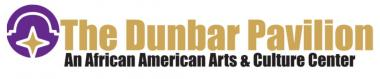 The Dunbar Pavilion: An African American Arts and Culture Center